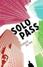 SOLO PASS by Ronald De Feo