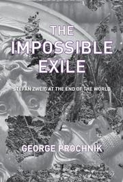 THE IMPOSSIBLE EXILE by George Prochnik