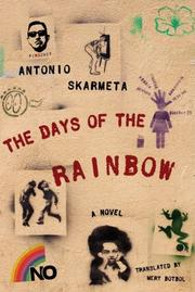 THE DAYS OF THE RAINBOW by Antonio Skármeta