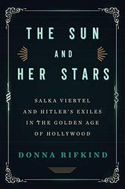 THE SUN AND HER STARS by Donna Rifkind
