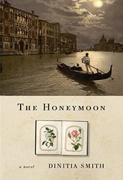 THE HONEYMOON by Dinitia Smith