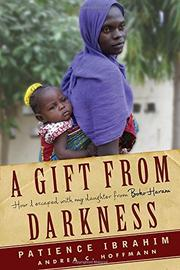 A GIFT FROM DARKNESS by Andrea C. Hoffmann