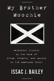 MY BROTHER MOOCHIE by Issac J. Bailey