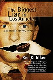 THE BIGGEST LIAR IN LOS ANGELES by Ken Kuhlken