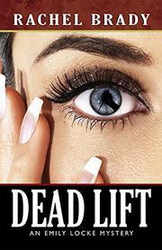 DEAD LIFT by Rachel Brady