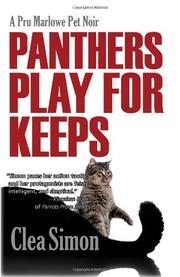 PANTHERS PLAY FOR KEEPS by Clea Simon
