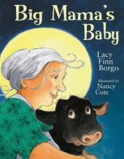 BIG MAMA'S BABY by Lacy Finn Borgo