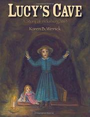 LUCY'S CAVE by Karen B. Winnick