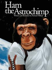 HAM THE ASTROCHIMP by Richard Hilliard