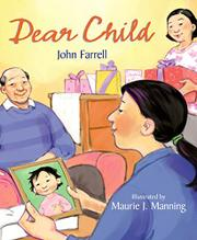 DEAR CHILD by John Farrell