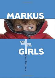 MARKUS AND THE GIRLS by Klaus Hagerup