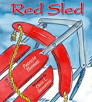 RED SLED by Patricia Thomas