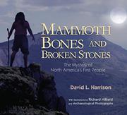 MAMMOTH BONES AND BROKEN STONES by David L. Harrison