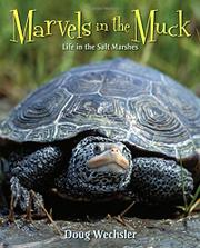 MARVELS IN THE MUCK by Doug Wechsler