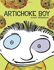 ARTICHOKE BOY by Scott Mickelson