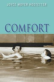 COMFORT by Joyce Moyer Hostetter
