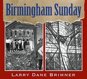 BIRMINGHAM SUNDAY by Larry Dane Brimner