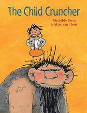 THE CHILD CRUNCHER by Mathilde Stein
