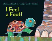 I FEEL A FOOT! by Maranke Rinck