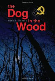 THE DOG IN THE WOOD by Monika Schröder