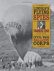 Book Cover for LINCOLN'S FLYING SPIES