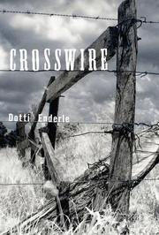CROSSWIRE by Dotti Enderle