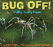 BUG OFF! by Jane Yolen