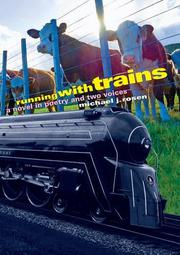RUNNING WITH TRAINS by Michael J. Rosen