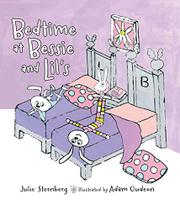 BEDTIME AT BESSIE AND LIL'S by Julie Sternberg