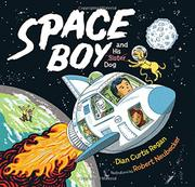 SPACE BOY AND HIS DOG by Dian Curtis Regan