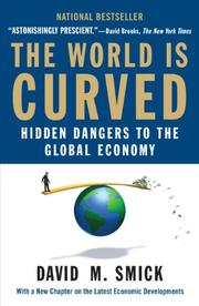 THE WORLD IS CURVED by David M. Smick
