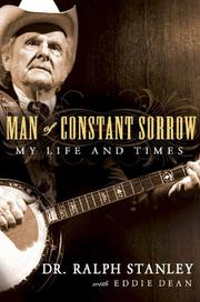 MAN OF CONSTANT SORROW by Ralph Stanley