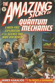 Book Cover for THE AMAZING STORY OF QUANTUM MECHANICS