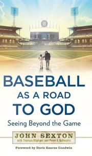 BASEBALL AS A ROAD TO GOD by John Sexton