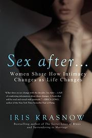 SEX AFTER... by Iris Krasnow