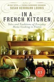 IN A FRENCH KITCHEN by Susan Herrmann Loomis