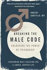 BREAKING THE MALE CODE by Robert Garfield
