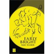 EARLY BRIGHT by Ami Silber