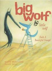 Cover art for BIG WOLF & LITTLE WOLF, SUCH A BEAUTIFUL ORANGE!