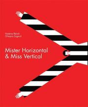 MISTER HORIZONTAL & MISS VERTICAL by Révah Noémie