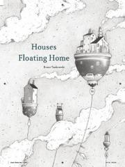 HOUSES FLOATING HOME by Einar Turkowski