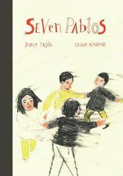 SEVEN PABLOS by Jorge Luján