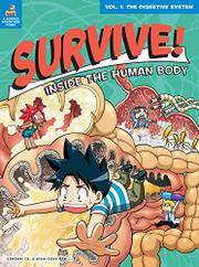 SURVIVE! INSIDE THE HUMAN BODY by Suk-young Song