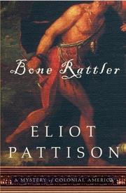 BONE RATTLER by Eliot Pattison