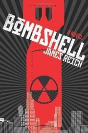 BOMBSHELL by James Reich