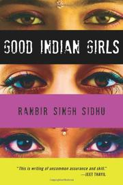 GOOD INDIAN GIRLS by Ranbir Singh Sidhu