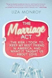 THE MARRIAGE ACT by Liza Monroy