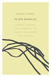 PLAIN RADICAL by Robert Jensen