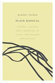 PLAIN RADICAL by Robert Jensen