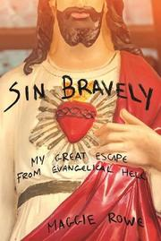SIN BRAVELY by Maggie Rowe